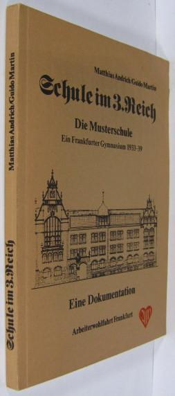 Schule Im 3 Reich Die Musterschule Ein Frankfurter Gymnasium 1933