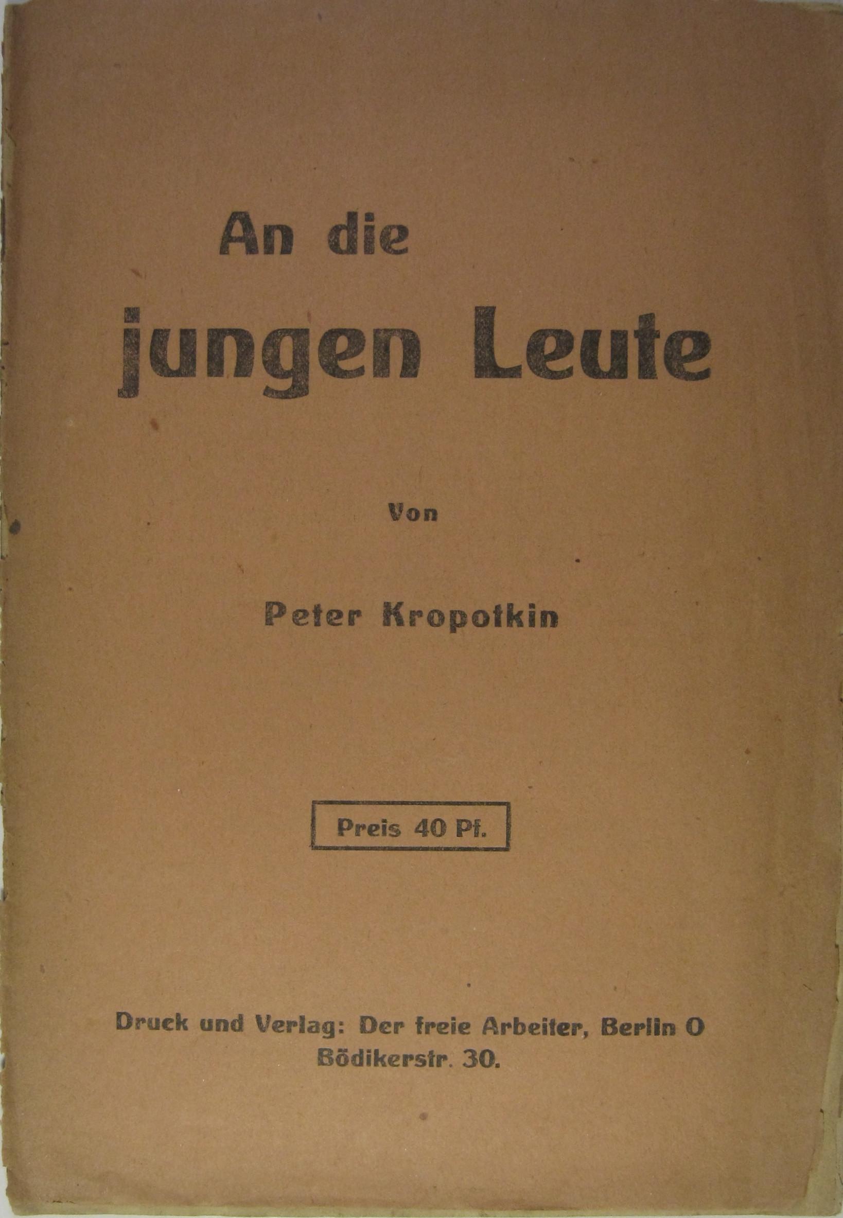 An die jungen Leute.: Kropotkin, Peter: