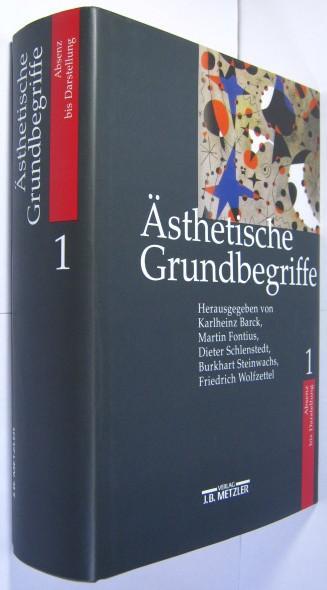 Ästhetische Grundbegriffe. Bd.1 Absenz - Darstellung.: Barck, Karlheinz u.a.