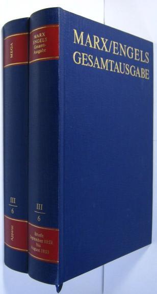 Gesamtausgabe (MEGA). Dritte Abteilung Briefwechsel Bd. 6: Marx, Karl /
