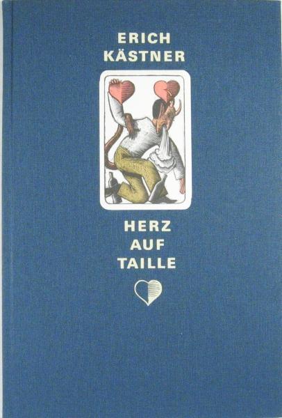 Herz auf Taille.: Kästner, Erich -