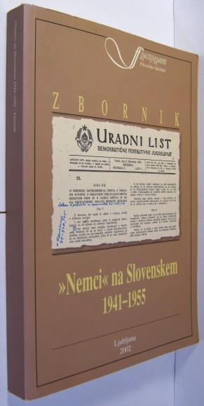 Nemci na Slovenskem 1941 - 1955. Izsledki projekta.