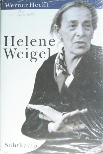 Helene Weigel. Eine große Frau des 20.: Weigel, Helene -