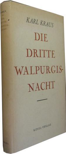 Die Dritte Walpurgisnacht. Werke Bd. 1.: Kraus, Karl] /