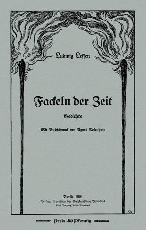Fackeln der Zeit. Gedichte. - Lessen, Ludwig (d.i. Louis Salomon)