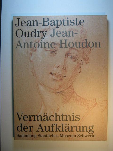 Jean-Baptiste Oudry - Jean-Antoine Houdon, Vermächtnis der: Staatliches Museum Schwerin.