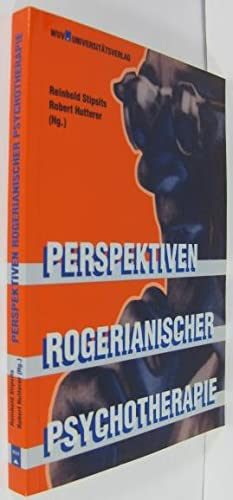 Perspektiven Rogerianischer Psychotherapie. Kritik und Würdigung zu: Stipsits, Reinhold /