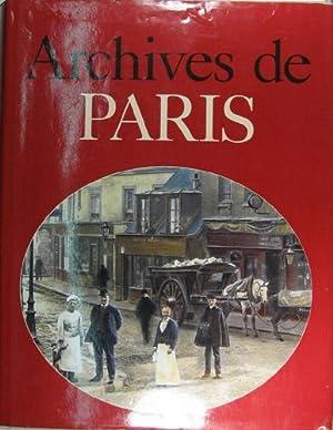 Archives de Paris. Préface d?Armand Lanoux de: Borgé, Jacques u.