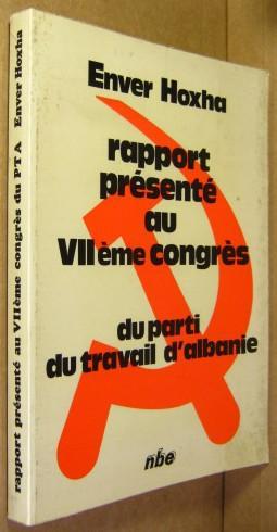 Rapport d?activite du Comite Central du Parti: Hoxha, Enver: