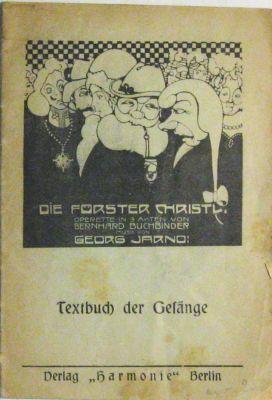 Die Förster Christl. Operette in 3 Akten: Jarno, Georg.