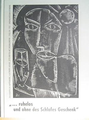 ruhelos und ohne des Schlafes Geschenk? Katalog: Lindenau-Museum Altenburg (Hrsg.):