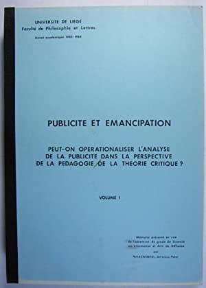 Publicite et Emancipation. Peut-on operationaliser l?analyse de la publicite dans la perspective ...
