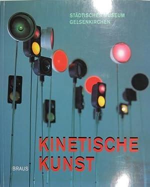 Kinetische Kunst. Die Sammlung des städtischen Museums: Gelsekirchenstiftung (Hrsg.):