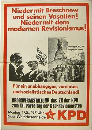 Nieder mit Breschnew und seinen Vasallen! Nieder mit dem modernen Revisionismus! Für ein ...