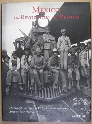 Mexico. The revolution and beyond. Photographs by: Casasola, Agustín Víctor: