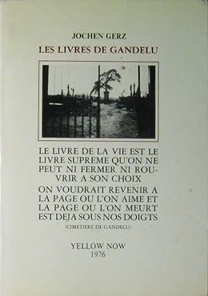 Les Livres de Gandelu.: Gerz, Jochen: