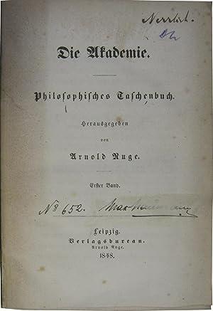 Die Akademie. Philosophisches Taschenbuch. Erster Band [mehr: Ruge, Arnold (Hrsg.):