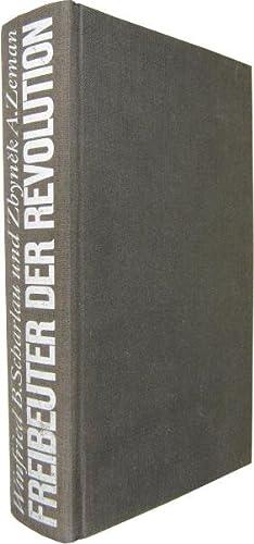 Freibeuter der Revolution. Parvus-Helphand. Eine politische Biographie.: Parvus, Alexander] Scharlau,