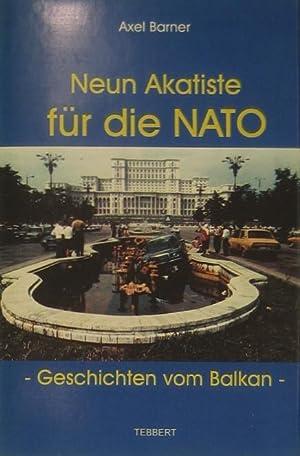 Neun Akatiste für die NATO. Geschichten vom: Barner, Axel: