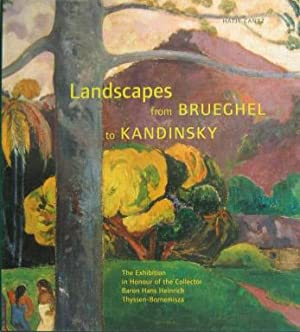 Landscapes from Brueghel to Kandinsky. The Exibition
