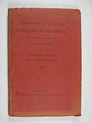 Demokratie und Parlamentarismus. Ihre Schwierigkeiten und deren: Orbis.