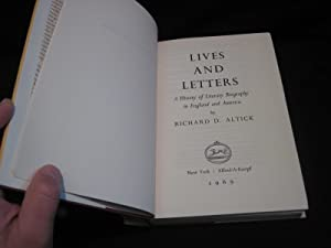 Lives and Letters: A History of Literary Biography in England and America: Altick, Richard D.