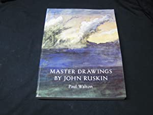 Master Drawings by John Ruskin: Walton, Paul