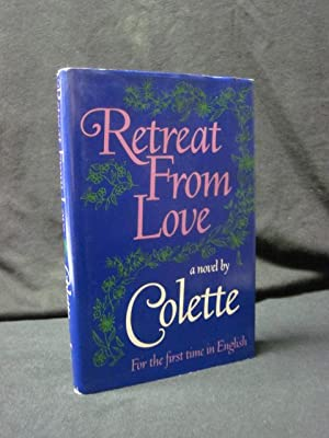 Retreat from Love: Colette