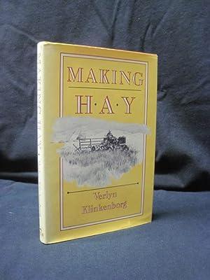 Making Hay: Klinkenborg, Verlyn