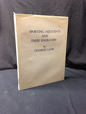 Sporting Aquatints and Their Engravers: Lane, Charles