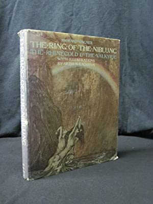 The Ring of the Niblung: The Rhinegold: Wagner, Richard; Rackham,