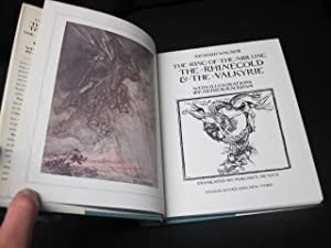 The Ring of the Niblung: The Rhinegold & The Valkyrie: Wagner, Richard; Rackham, Arthur