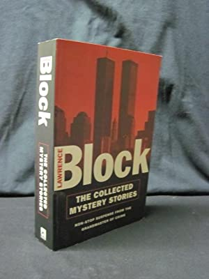 The Collected Mystery Stories: Non-Stop Suspense from the Grandmaster of Crime: Block, Lawrence