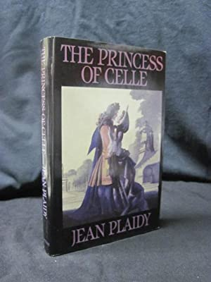 The Princess of Celle: Plaidy, Jean