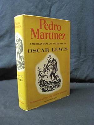 Pedro Martinez: A Mexican Peasant and His Family: Lewis, Oscar