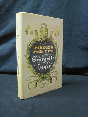 Pistols for Two: Heyer, Georgette