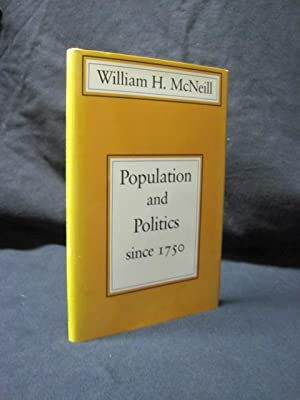 Population and Politics Since 1750 (Richard Lectures, University of Virginia): McNeill, William H.