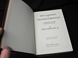 The Campaign of Chancellorsville: Bigelow, John