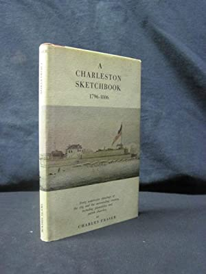 A Charleston Sketchbook, 1796-1806: Forty watercolor drawings of the city and the surrounding ...
