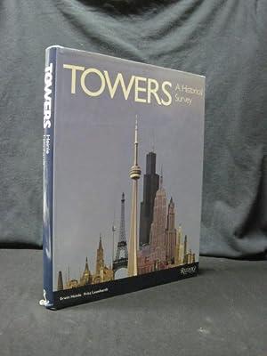 Towers: A Historical Survey: Heinle, Erwin
