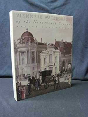 Viennese Watercolors of the Nineteenth Century: Koschatzky, Walter
