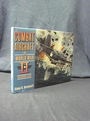 Combat Aircraft of World War II: Two Volumes in One: Bavousett, Glenn B.