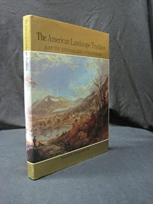 The American Landscape Tradition: A Study and Gallery of Paintings: Czestochowski, Joseph S.