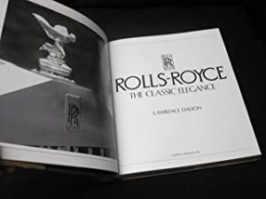 Rolls Royce: The Classical Elegance: Dalton, Lawrence