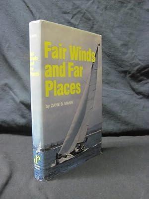 Fair Winds and Far Places: Mann, Zane B.