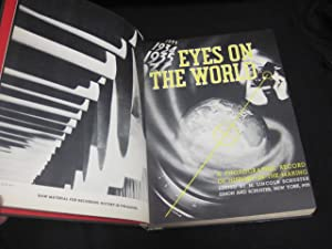Eyes on the World: A Photographic Record of History in the Making: Schuster, M. Lincoln