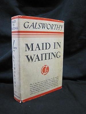 Maid in Waiting: Galsworthy, John