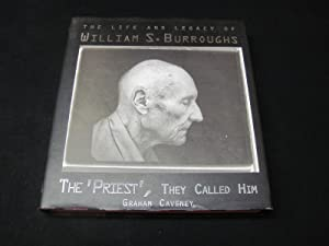 The 'Priest', They Called Him : The Life and Legacy of William S. Burroughs: Caveney, ...