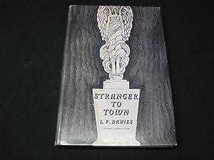 Stranger to Town: Davies, L. P.