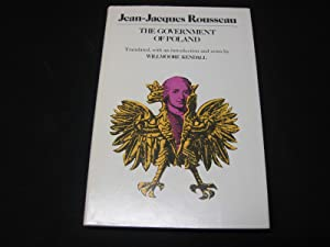 The Government of Poland: Rousseau, Jean-Jacques